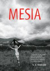"""Mesia"" de N.T. Wright, Editura Aqua Forte, Cluj 2007"